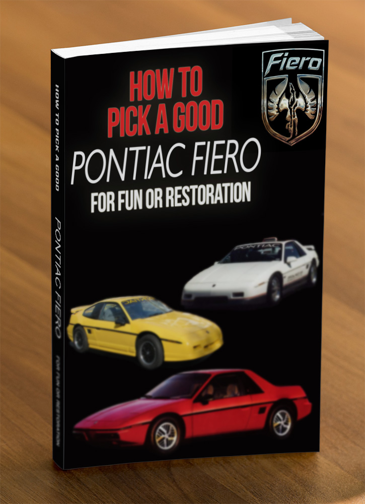 How to Pick A Good Pontiac Fiero for Fun or Restoration Kindle Edition