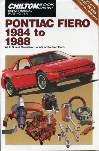 Pontiac Fiero, 1984-88 (Chilton's Repair & Tune-Up Guides)