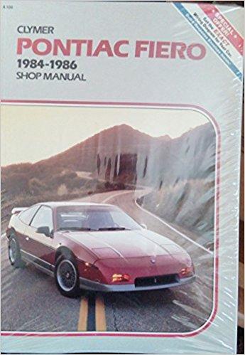 Pontiac Fiero, 1984-1986: Shop Manual (Clymer automotive repair series)